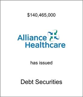 Alliance Healthcare Has Issued Debt Securities