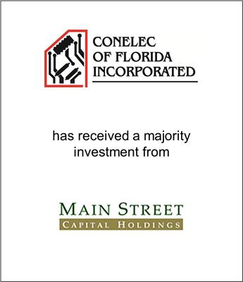 Conelec of Florida, Inc. Recapitalized by Main Street Capital Holdings, LLC
