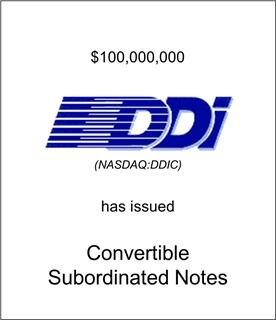 DDI Corporation Has Issued Convertible Subordinated Notes