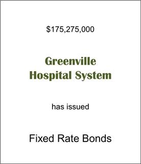 Greenville Hospital System Has Issued Fixed Rate Debt