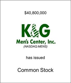 K&G Men's Center Has Issued Common Stock