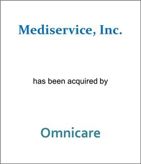 Mediservice, Inc. Has Been Acquired