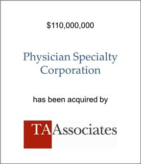 Physician Specialty Corporation Has Been Acquired