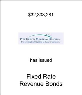 Pitt County Memorial Hospital Has Issued Fixed Rate Bonds