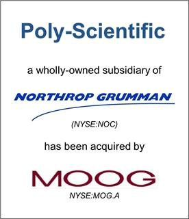 Poly-Scientific, a division of Northrop Grumman, Acquired by Moog Inc.