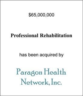 Professional Rehabilitation Has Been Acquired