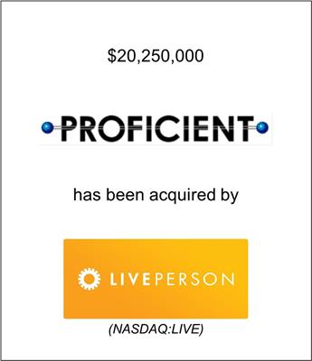 Proficient Systems, Inc. Acquired by LivePerson, Inc. (Nasdaq: LPSN)