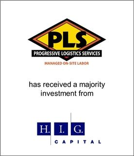 Progressive Logistics Services Recapitalized by H.I.G. Capital