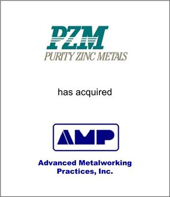 Purity Zinc Metals Acquires Advanced Metalworking Practices