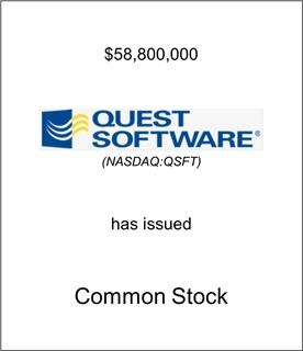 Quest Software Has Issued Common Stock