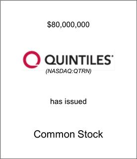 Quintiles Transnational Corporation Has Issued Common Stock