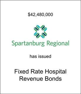 Spartanburg Healthcare System, Inc. Has Issued Fixed Rate Bonds