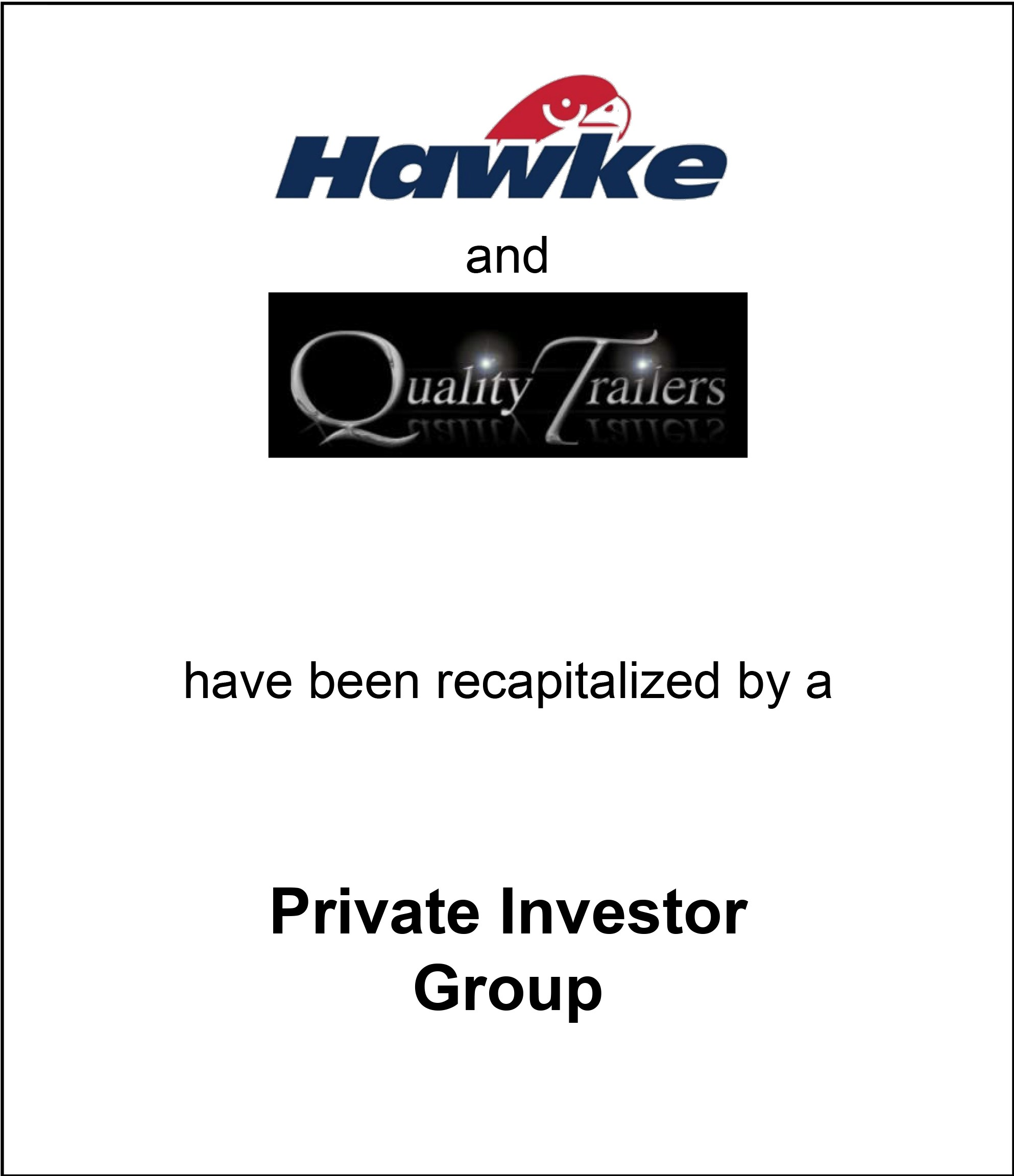 Genesis Capital Advises Hawke & Quality Trailers on its Recap by a Private Investment Group