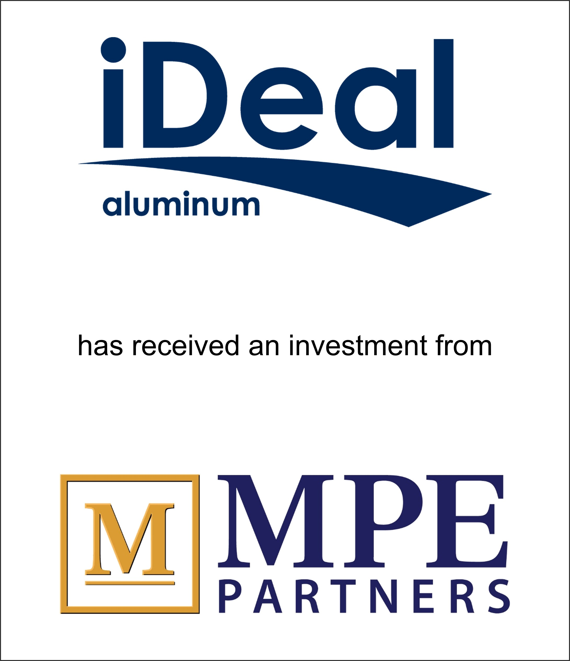 Genesis Capital Advises Privately Held Ideal Aluminum on its Investment from MPE Partners
